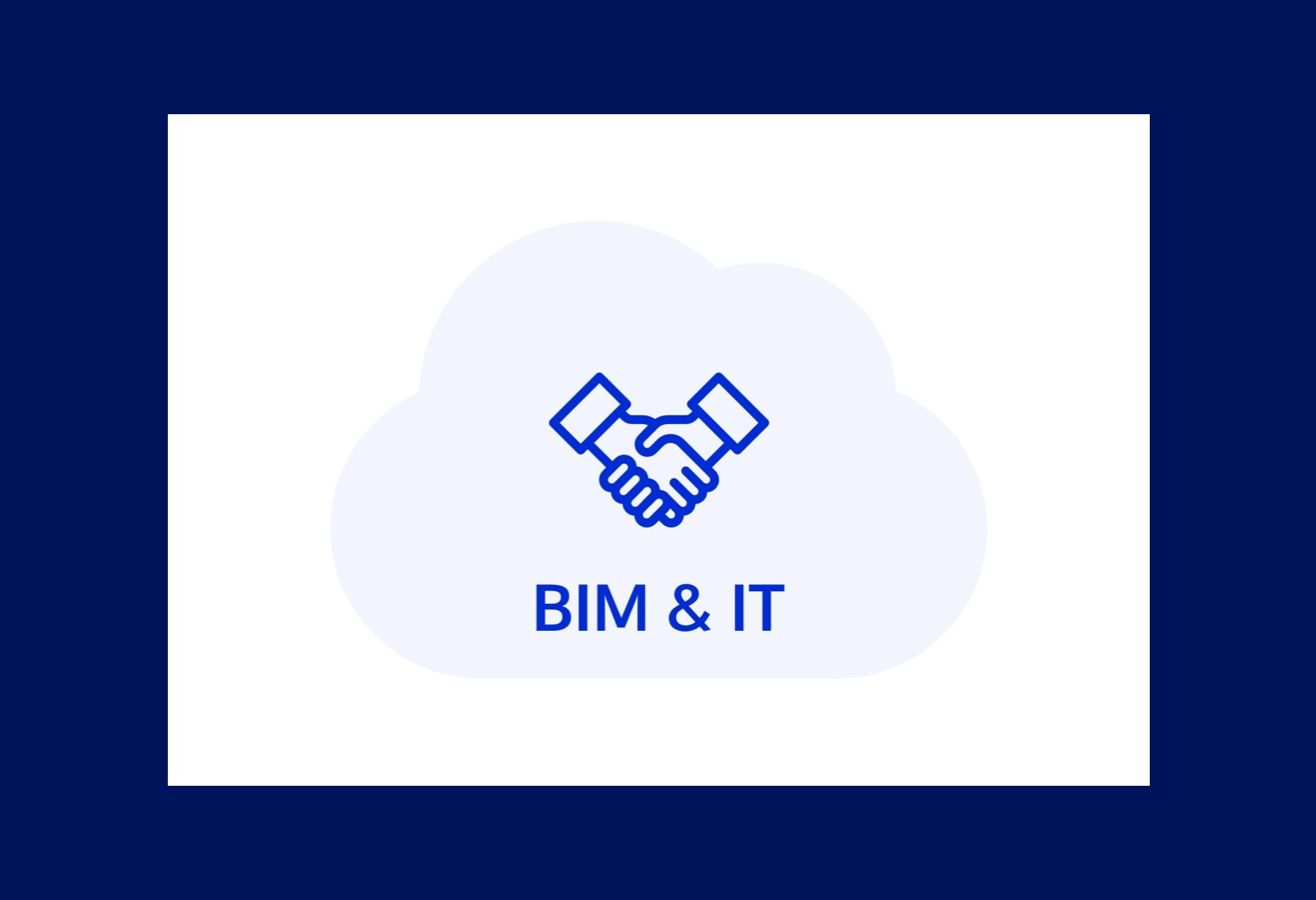 BIM and IT are unified to implemented